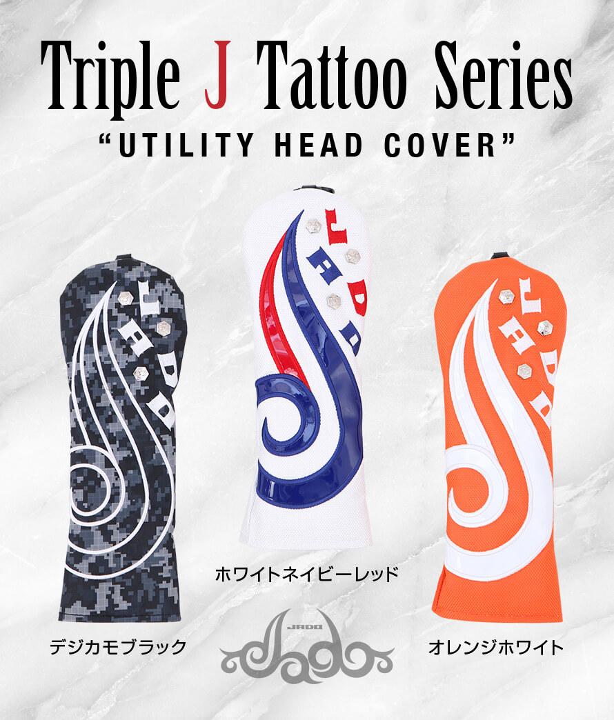 ヘッドカバー ユーティリティ Triple J Tattoo